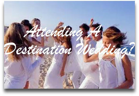 Wedding Gift Destination Wedding Not Attending : Planning a destination wedding? or Attending a destination wedding ...